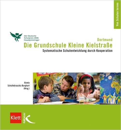 Die Grundschule Kleine Kielstrasse Dortmund Robert Bosch Stiftung