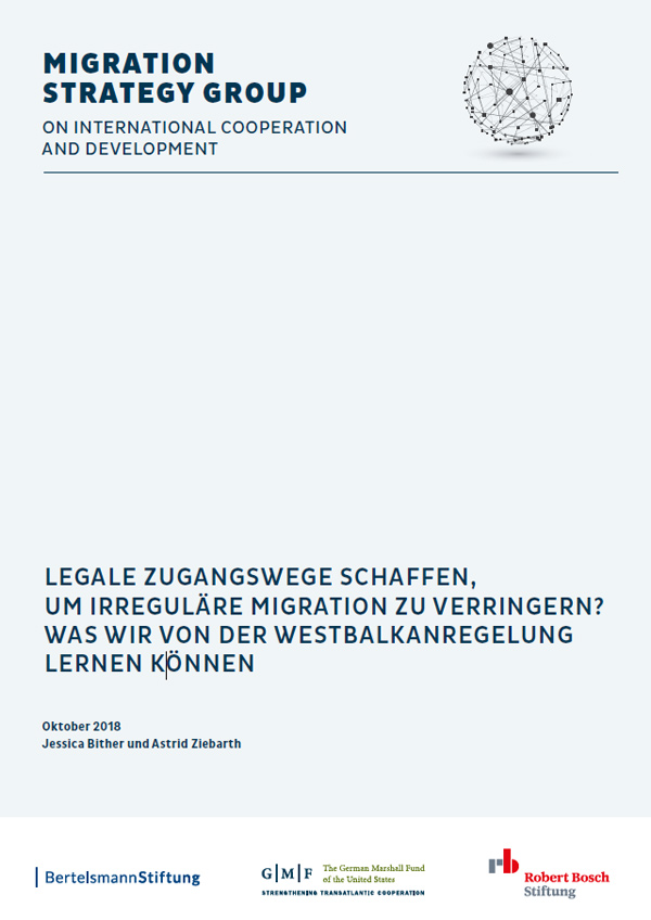 "Bosch Publication 2018: Creating Legal Pathways to Reduce Irregular Migration. What we can learn from Germany's ""Western Balkan Regulation"""