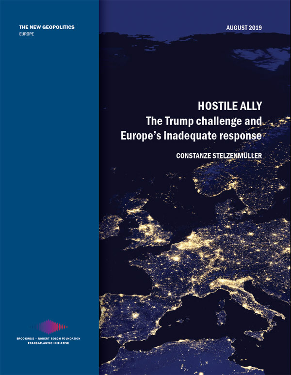 Bosch Publication Hostile Ally: The Trump challenge and Europe's inadequate response