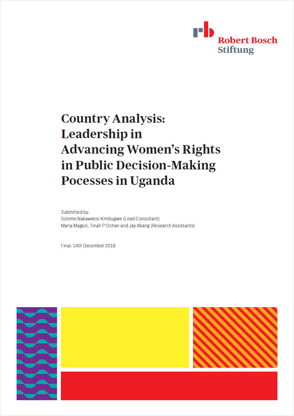 Bosch Publication Country Analysis: Leadership in Advancing Women's Rights in Public Decision-Making Pocesses in Uganda